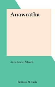 Anne-Marie Albiach - Anawratha.