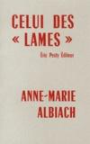 """Anne-Marie Albiach - Celui des """"lames""""."""