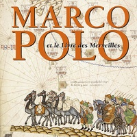 Anne-Marie Amon et Giovanni Curatola - Marco Polo et le Livre des Merveilles.