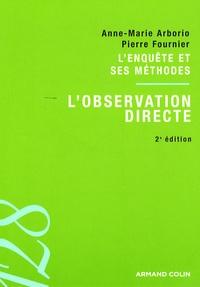 Anne-Marie Arborio et Pierre Fournier - L'observation directe.
