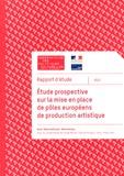 Anne-Marie Autissier et Marie Deniau - Etude prospective sur la mise en place de pôles européens de production artistique.