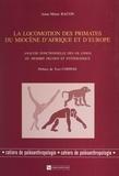 Anne-Marie Bacon et Yves Coppens - La locomotion des primates du Miocène d'Afrique et d'Europe - Analyse fonctionnelle des os longs du membre pelvien et systématique.