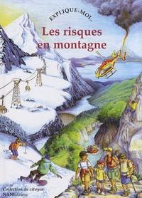 Anne-Marie Balenbois - Explique-moi les risques en montagne.