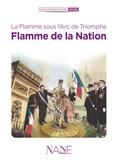 Anne-Marie Balenbois et Willy-Harold Vassaux - Flamme de la Nation - La flamme sous l'Arc de Triomphe.