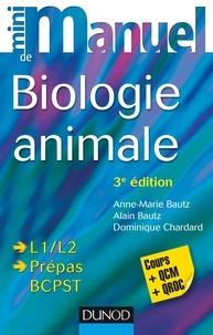 Anne-Marie Bautz et Alain Bautz - Mini manuel de Biologie animale - 3e éd. - Cours et QCM/QROC.