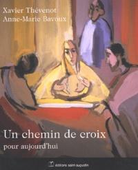 Anne-Marie Bavoux et Xavier Thévenot - .
