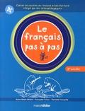 Anne-Marie Bélisle et Françoise Tchou - Le français pas à pas 2e année.
