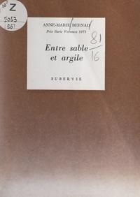 Anne-Marie Bernad et Denys-Paul Bouloc - Entre sable et argile.