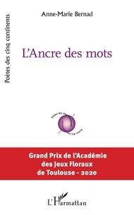 Anne-Marie Bernad - L'ancre des mots.