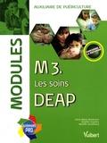Anne-Marie Besançon et Brigitte Coquery - M3. Les soins DEAP - Modules.