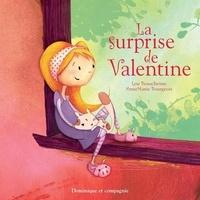 Anne-Marie Bourgeois et Lou Beauchesne - La surprise de Valentine.