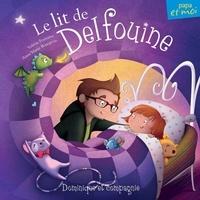Anne-Marie Bourgeois et Valérie Fontaine - Le lit de Delfouine.
