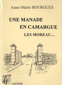 Une manade en Camargue - Les Moreau....pdf