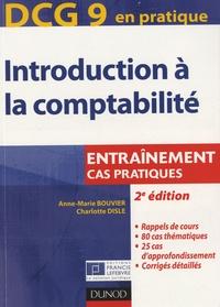Anne-Marie Bouvier et Charlotte Disle - DCG 9 - Introduction à la comptabilité - Entraînement - cas pratiques.