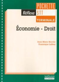 Anne-Marie Bouvier et Dominique Lafleur - Économie-droit, terminale STT.