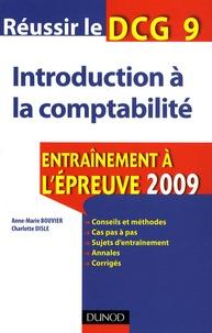 Anne-Marie Bouvier - Réussir le DCG 9, Introduction à la comptabilité - Entraînement à l'épreuve.