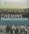 Anne-Marie Brisebarre - Chemins de transhumances - Histoire des bêtes et bergers du voyage.