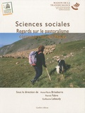 Anne-Marie Brisebarre - Sciences sociales : Regards sur le pastoralisme contemporain en France.