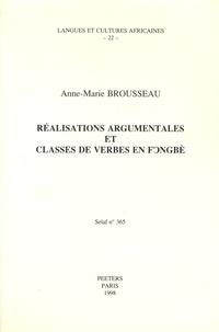 Anne-Marie Brousseau - Réalisations argumentales et classes de verbes en fongbè.