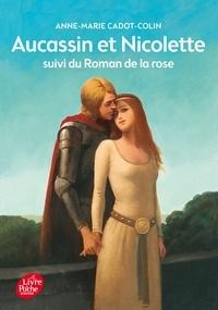 Histoiresdenlire.be Aucassin et Nicolette - Suivi du Roman de la Rose Image