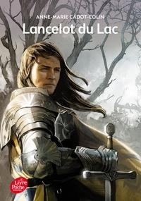 Anne-Marie Cadot-Colin - Lancelot du Lac.