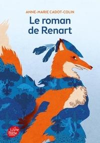 Anne-Marie Cadot-Colin - Le roman de Renart.