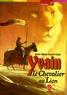 Anne-Marie Cadot-Colin - Yvain, le chevalier au lion.