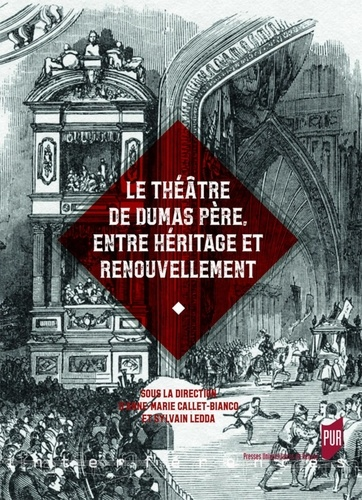 Théâtre de Dumas père, entre héritage et renouvellement