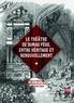 Anne-Marie Callet-Bianco et Sylvain Ledda - Théâtre de Dumas père, entre héritage et renouvellement.