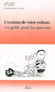 L'ECZEMA DE VOTRE ENFANT : UN GUIDE POUR LES PARENTS - Anne-Marie Calza |