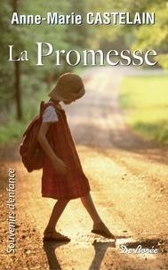 Anne-Marie Castelain - La Promesse.