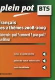 Anne-Marie Cazanave et Isabelle Mimouni - Français BTS - les 2 thèmes 2008-2009 - Faire voir : quoi ? comment ? pour quoi ? Le détour.