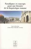 Anne-Marie Chabrolle-Cerretini - Paradigmes et concepts pour une histoire de la linguistique romane - Actes du colloque de l'ATILF/CNRS, 11 avril 2013, équipe du projet D.HI.CO.D.E.R.