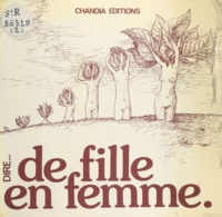Anne-Marie Chapouton - De fille en femme.