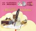 Anne-Marie Chapouton et Martine Bourre - Les lettres de Biscotte Mulotte. 1 CD audio