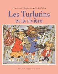 Anne-Marie Chapouton - Les Turlutins et la rivière.