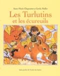 Anne-Marie Chapouton et Gerda Muller - Les Turlutins et les écureuils.