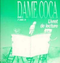 Anne-Marie Chapouton et Fernando Puig Rosado - Livret de lecture, cycle 2, 2e année, CP.