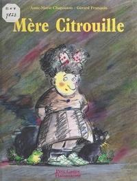 Anne-Marie Chapouton et Gérard Franquin - Mère Citrouille.
