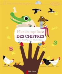 Anne-Marie Chapouton - Mes comptines des chiffres. 1 CD audio