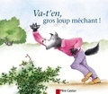 Anne-Marie Chapouton - Va-t'en gros loup méchant !.