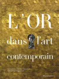Anne-Marie Charbonneaux - L'or dans l'art contemporain.