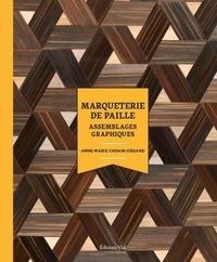 Anne-Marie Choain-Degand - Marqueterie de paille - Assemblages graphiques.