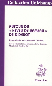 "Anne-Marie Chouillet - Autour du ""Neveu de Rameau"" de Diderot."