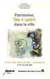 Anne-Marie Civilise - Patrimoine, tags et graffs dans la ville - Actes des rencontres Bordeaux 12 et 13 juin 2003.