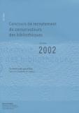 Anne-Marie Cocula et  Collectif - Concours de recrutement de conservateurs des bibliothèques - Session 2002.
