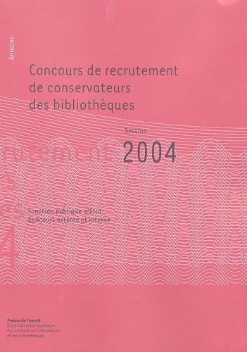 Anne-Marie Cocula et Danielle Oppetit - Concours de recrutement de conservateurs des bibliothèques - Fonction publique d'Etat, Concours externe et interne Annales session 2004.