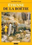 Anne-Marie Cocula - Etienne de la Boétie.