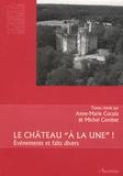 """Anne-Marie Cocula et Michel Combet - Le château """"à la Une"""" ! - Evénements et faits divers."""