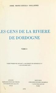 Anne-Marie Cocula-Vaillières - Les gens de la rivière de Dordogne, 1750-1850 (2) - Thèse présentée devant l'Université de Bordeaux III, le 5 février 1977.